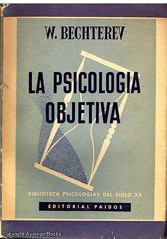 """Vladímir Bechterev publica """"La psicología objetiva"""""""