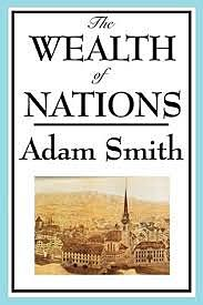 Adam Smith: The Wealth of Nations