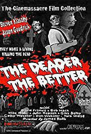 2007 The Deader The Better homage to Night of the Living Dead 1968