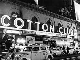 Cotton Club opened.