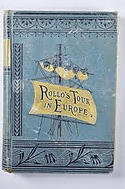 Rollo in Rome, Rollo's Tour in Europe