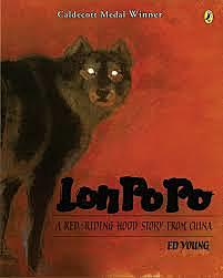 Lon Po Po: A Red Riding Hood Story from China
