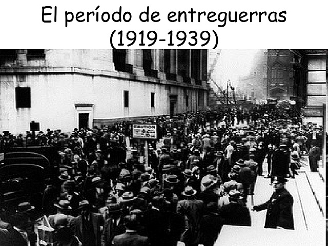 Periodo Entre Guerras (1919-1939)