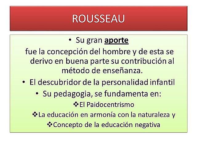 Rousseau - Siglo XVIII - Pedagogía Tradicional