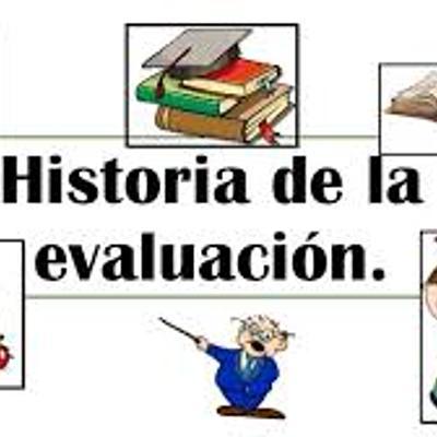 EVOLUCIÓN HISTÓRICA DE LA EVALUACIÓN timeline