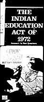 The Indian Education Act empowers parents; funds student programs: 1972