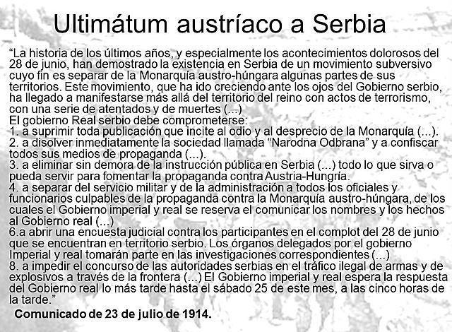 Ultimàtum d'Àustria a Sèrbia.