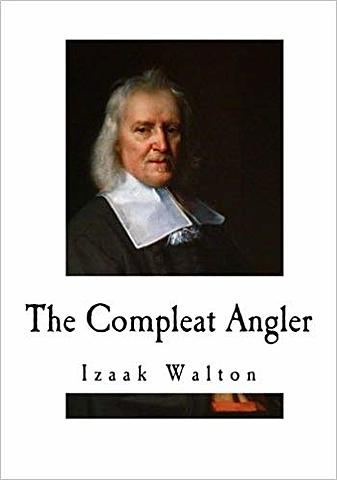 Devoted fisherman Izaak Walton publishes the classic work on the subject, The Compleat Angler