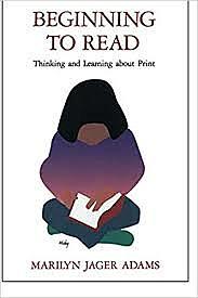 """Beginning to Read"" by Marilyn Jager Adams"
