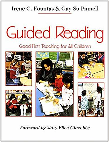 """""""Guided Reading: First Teaching for All Children"""""""