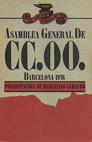 Creación de Comisiones Obreras.