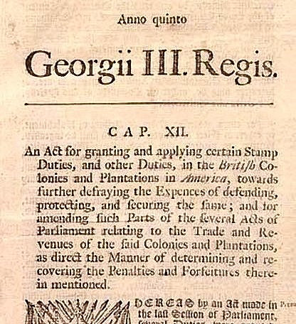 Stamp Act introduces tax on printed paper