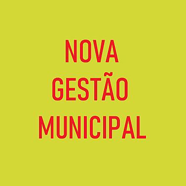 INÍCIO DA NOVA GESTÃO MUNICIPAL