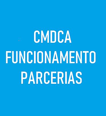 CMDCA - NECESSIDADE DE CRIAÇÃO DO REGIMENTO INTERNO