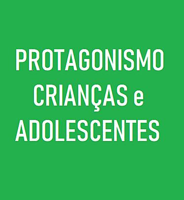 CMDCA - NECESSIDADE PROTAGONISMO CRIANÇAS E ADOLESCENTES