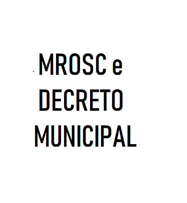 FPPF - MROSC E DECRETO MUNICIPAL