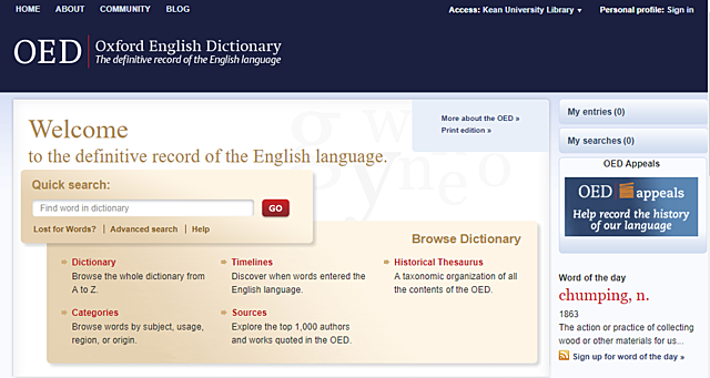 The Oxford English Dictionary Online (OED Online) is made available to subscribers.