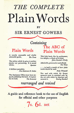 """Sir Ernest Gowers' """"The Complete Plain Words"""" published"""