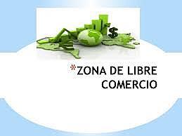 Zona libre comercio.