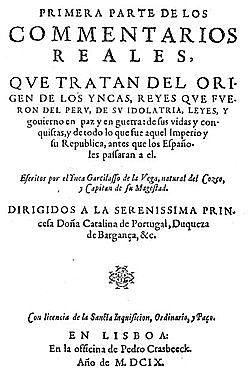 El Inca Garcilaso de a Vega publica en Portugal Los comentarios reales.