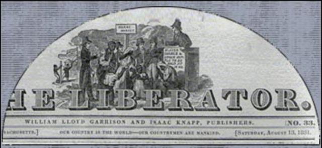 Garrison begins publishing The Liberator