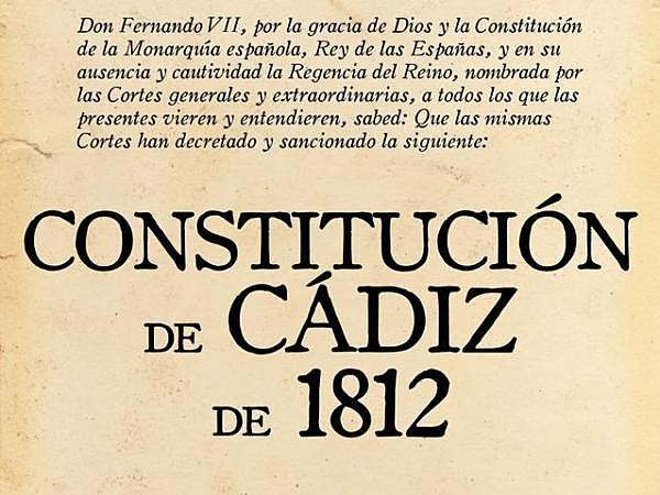 Las Cortes de Cádiz promulgan la primera Constitución Española.