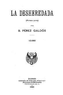 Galdós publica La desheredada.