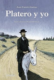 Juan Ramón Jiménez: Platero y yo.