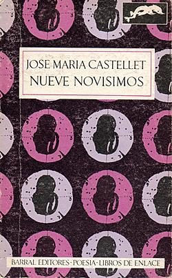 Publicación de la antología poética Nueve novísimos poetas españoles.