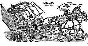 Cyrus McCormick - Mechanical Reaper