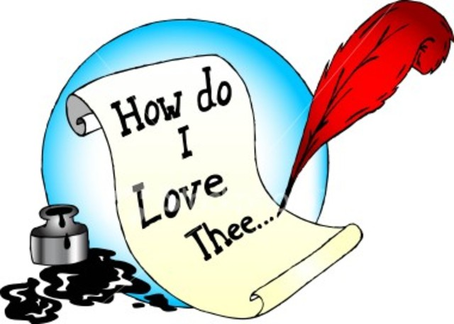How do I Love Thee? Let Me Count the Ways by Elizabeth Barrett Browning