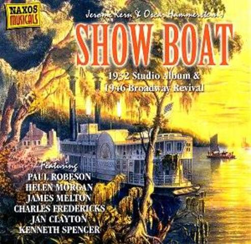 Show Boat is the First hugely popular musical comedy