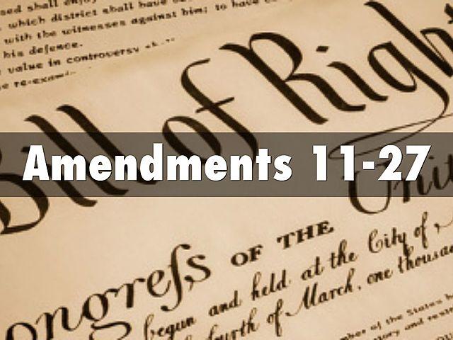 Amendments 11-27