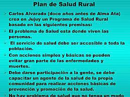 Alvarado regresa al País. Salud Rural en Jujuy