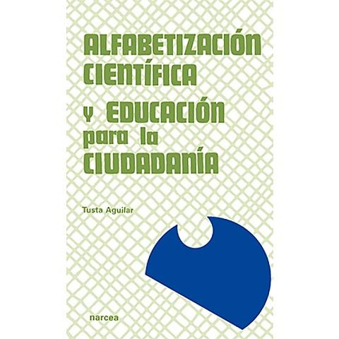 Desarrollo e Implementación de la Alfabetización Científica