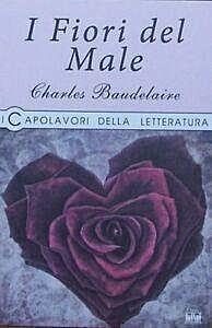 I fiori del male (Charles Baudelaire)
