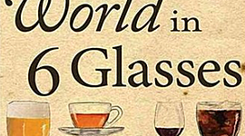 A History of the World in 6 Glasses timeline