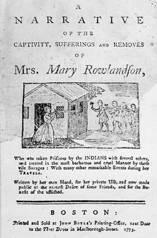 The True History of the Captivity and Restoration of Mrs. Mary Rowlandson is penned and published