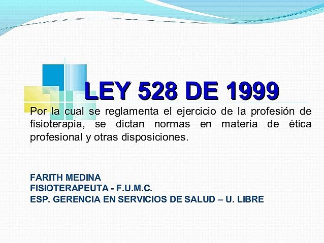 LEY 528 DE 1999