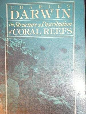 """Charles Darwin Publishes """"The Structure and Distribution of Coral Reefs"""""""