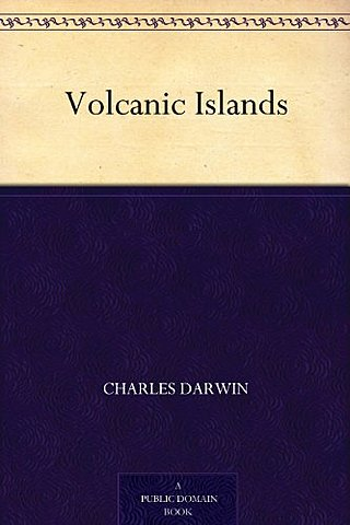 Charles Darwin writes Volcanic Islands