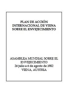 """Plan internacional de envejecimiento """"Viena, Austria"""""""
