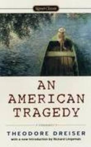 """Theodore Dreiser's """"An American Tragedy"""""""