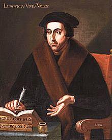 Juan Luis Vives (1492-1540) Valencia, España