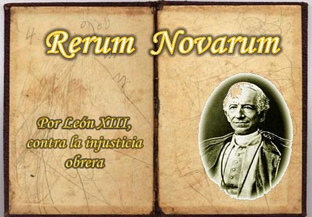 RERUM NOVARUM LEON XIII