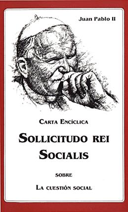 Sollicitudo Rei Socialis Juan pablo II