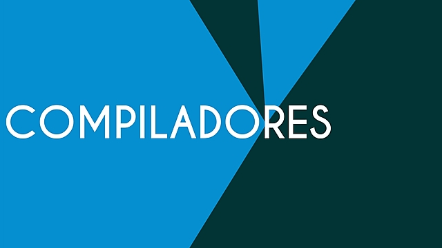 Evolución histórica de los compiladores.