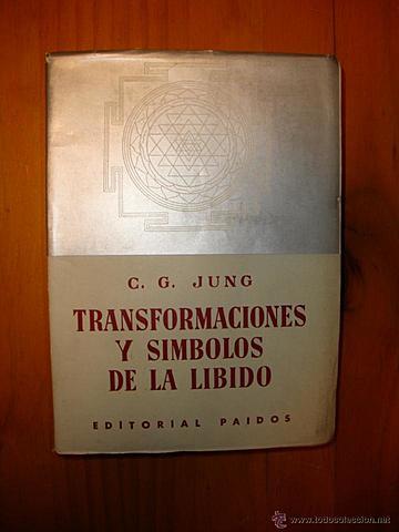 Transformaciones y símbolos de la libido