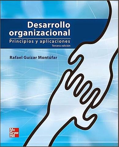 Desarrollo Organizacional  (Rafael Guizar)