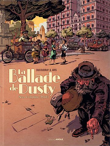 La ballade de Dusty / Sous le chapiteau Freaks